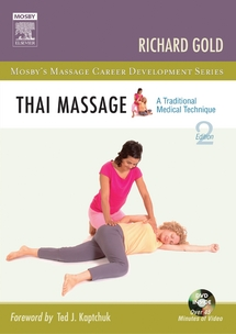 Thai Massage: A Traditional Medical Technique 2nd ed