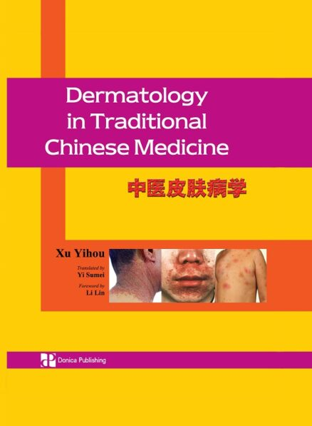 Dermatology in Traditional Chinese Medicine
