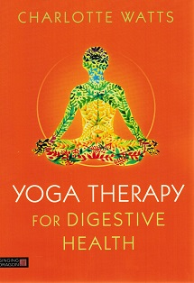 Book Review Yoga Therapy For Children >> Yoga Therapy For Digestive Health Redwing Book Company